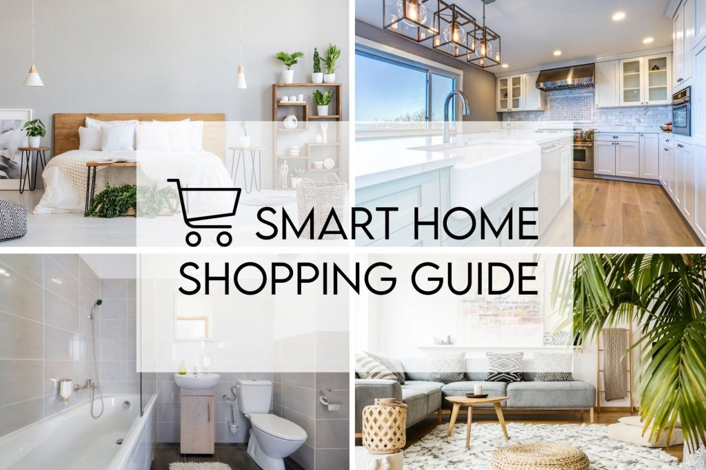 The Smart Home shopping guide